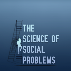 The Science of Social Problems